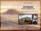Archanes and its Architecture
