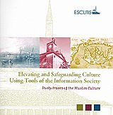 ESCUTIS: Elevating and Safeguarding Culture Using Tools of the Information Society