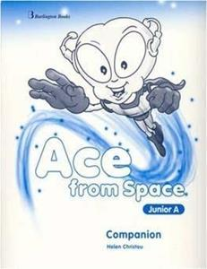 ACE FROM SPACE JUNIOR A COMPANION