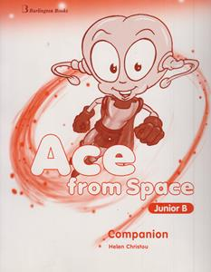 ACE FROM SPACE JUNIOR B COMPANION