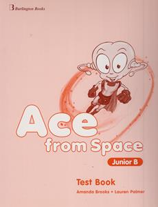ACE FROM SPACE JUNIOR B TEST BOOK