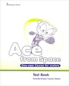 ACE FROM SPACE ONE YEAR COURSE FOR JUNIORS TEST BOOK