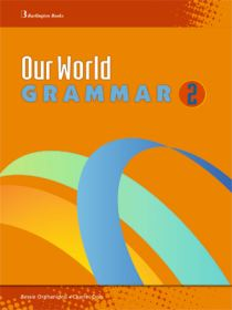 OUR WORLD 2 GRAMMAR