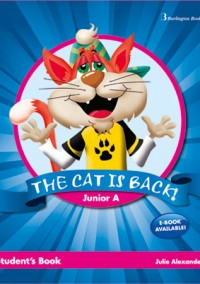 THE CAT IS BACK JUNIOR A STUDENT'S BOOK