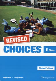 CHOICES E CLASS STUDENT'S BOOK REVISED