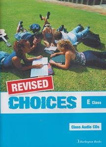 CHOICES E CLASS CDs (4) REVISED