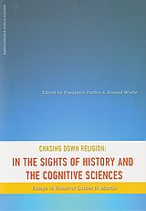 Chasing Down Religion: In the Sights of History and the Cognitive Sciences