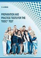 Preparation and Practice Tests for the TOEIC Test: Student's Book