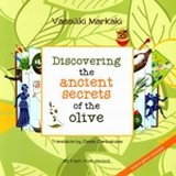 Discovering the Ancient Secrets of the Olive