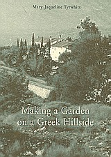 Making a Garden on a Greek Hillside